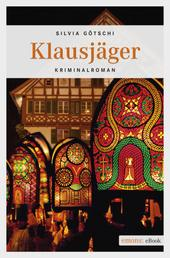 Klausjäger - Kriminalroman
