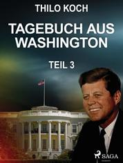 Tagebuch aus Washington 3
