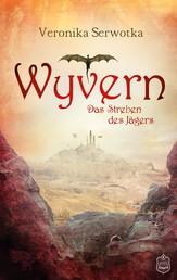 Wyvern - Das Streben des Jägers