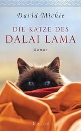 Die Katze des Dalai Lama - Roman