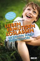 Heidi Maier-Hauser: Lieben - ermutigen - loslassen ★★★★