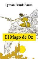 Lyman Frank Baum: El maravilloso mago de Oz