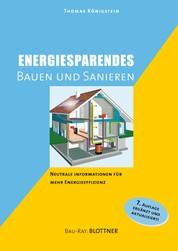 Energiesparendes Bauen und Sanieren - Neutrale Information für mehr Energieeffizienz