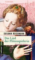 Susann Rosemann: Das Lied der Flötenspielerin ★★★★