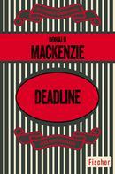 Donald Mackenzie: Deadline ★★★★★