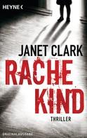 Janet Clark: Rachekind ★★★★