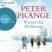 Winter der Hoffnung (Ungekürzte Lesung)