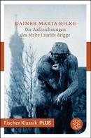 Rainer Maria Rilke: Die Aufzeichnungen des Malte Laurids Brigge ★★★★★