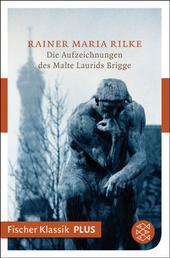 Die Aufzeichnungen des Malte Laurids Brigge - Roman