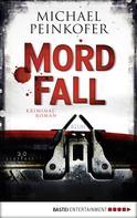 Michael Peinkofer: MordFall ★★★★