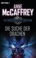 Anne McCaffrey: Die Suche der Drachen ★★★★★