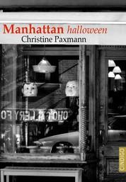 Manhattan halloween - Eine dunkle New York Geschichte