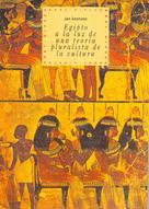 Jan Assmann: Egipto a la luz de una teoría pluralista de la cultura