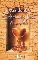 Wolfgang Walk: Das dunkle Geheimnis Jesu ★★★★