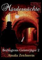 Amalia Zeichnerin: Berlingtons Geisterjäger 2 - Mördernächte ★★★★
