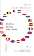Dieter Schoon: Business Heroes - worldwide