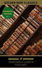 Harvard Classics Volume 1 - Franklin, Woolman, Penn