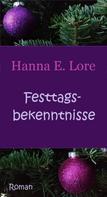 Hanna E. Lore: Festtagsbekenntnisse