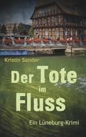 Kristin Sander: Der Tote im Fluss