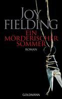Joy Fielding: Ein mörderischer Sommer ★★★★