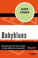 Kate Figes: Babyblues ★★★★★