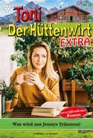 Friederike von Buchner: Toni der Hüttenwirt Extra 18 – Heimatroman