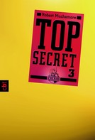 Robert Muchamore: Top Secret 3 - Der Ausbruch ★★★★★