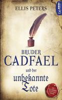 Ellis Peters: Bruder Cadfael und der unbekannte Tote ★★★★★