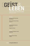 Christoph Benke: Geist & Leben 2/2018