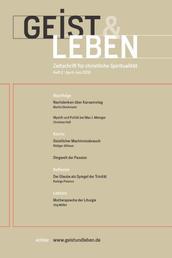 Geist & Leben 2/2018 - Zeitschrift für christliche Spiritualität