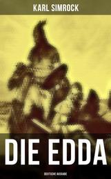 Die Edda (Deutsche Ausgabe) - Nordische Mythologie & Heldengedichte