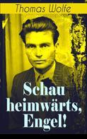 Thomas Wolfe: Schau heimwärts, Engel! ★★★★