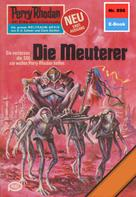 William Voltz: Perry Rhodan 896: Die Meuterer ★★★