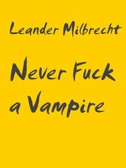 Never Fuck a Vampire