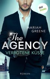 THE AGENCY - Verbotene Küsse - Sweet Attraction - Erster Roman