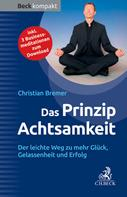 Christian Bremer: Das Prinzip Achtsamkeit ★★★★★