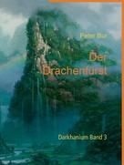 Peter Bur: Der Drachenfürst