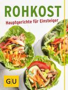 Chantal Sandjon: Rohkost - Hauptgerichte für Einsteiger ★★★★