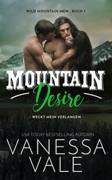 Mountain Desire - weckt mein Verlangen