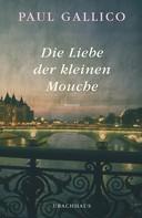 Paul Gallico: Die Liebe der kleinen Mouche ★★★★★