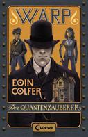 Eoin Colfer: WARP 1 - Der Quantenzauberer ★★★★★