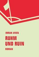 Imran Ayata: Ruhm und Ruin
