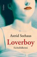 Astrid Seehaus: Loverboy ★★