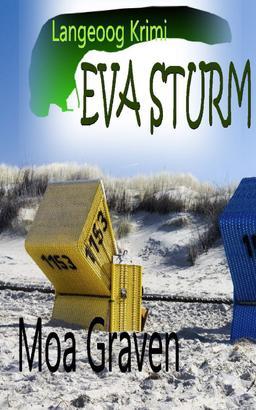 Eva Sturm - Die Fälle vier bis sechs