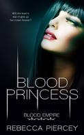 Rebecca Piercey: Blood Princess