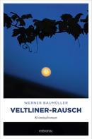 Werner Baumüller: Veltliner-Rausch ★★★★