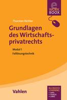 Thorsten S. Richter: Grundlagen des Wirtschaftsprivatrechts