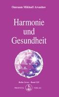 Omraam Mikhaël Aïvanhov: Harmonie und Gesundheit ★★★★
