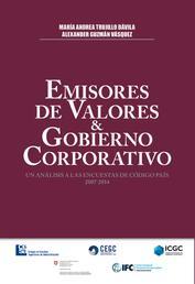 Emisores de Valores y Gobierno Corporativo - Un análisis a las encuestas de código país 2007 - 2014