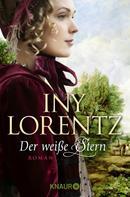 Iny Lorentz: Der weiße Stern ★★★★